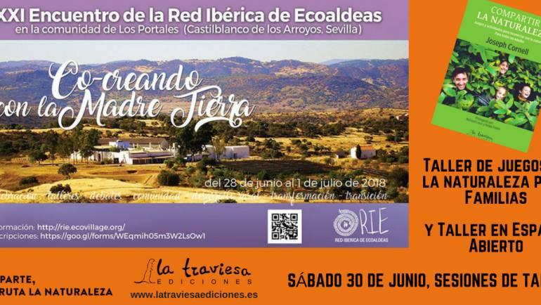 Juegos y actividades Compartir la Naturaleza en el Encuentro de de la Red Ibérica de Ecoaldea