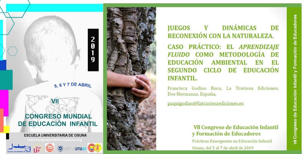 Comunicación presentada al VII Congreso de Educación Infantil (2019): Dinámicas de reconexión con la naturaleza, educación ambiental en infantil