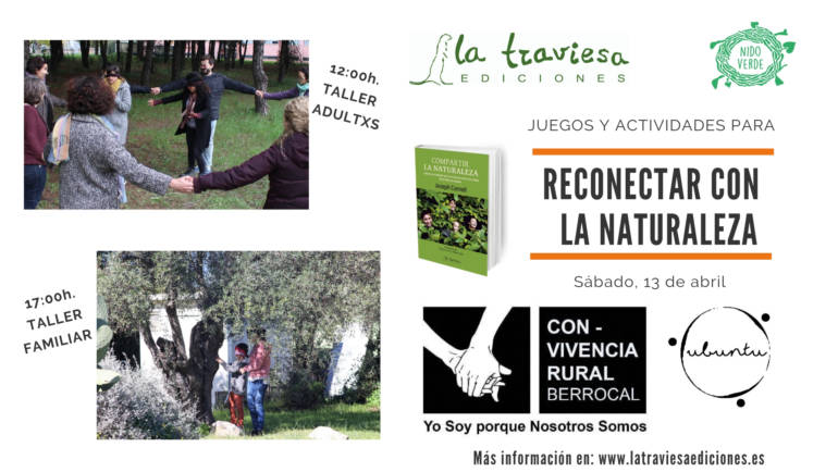 TALLERES PARA PERSONAS ADULTAS Y PARA FAMILIAS PARA RECONECTAR CON LA NATURALEZA, EN LA CONVIVENCIA RURAL DE BERROCAL