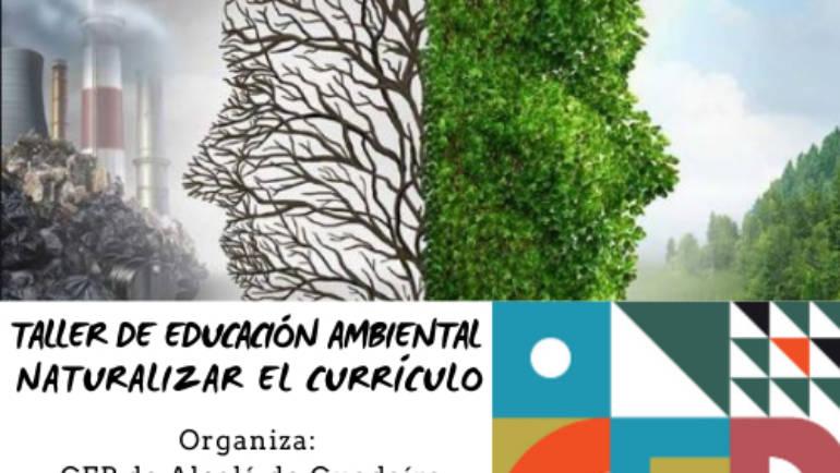 Taller de Educación Ambiental: Naturalizar el currículo – CEP de Alcalá de Guadaíra