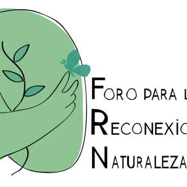 Foro para la Reconexión con la Naturaleza