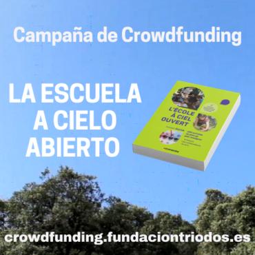Crowdfunding La Escuela a Cielo Abierto