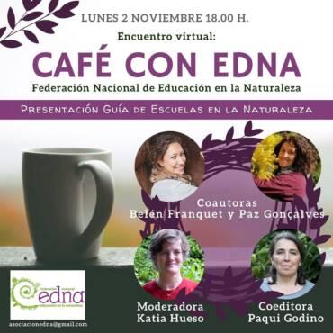 Café con EdNa: Presentación de la Guía de Escuelas en la Naturaleza
