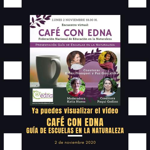 Vídeo del Encuentro Café con EdNa: Guía de Escuelas en la Naturaleza