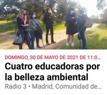 Cuatro educadoras por la belleza ambiental (El Bosque Habitado, Radio 3)